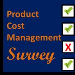 New!   Product Cost Management Survey – Participate now!!!