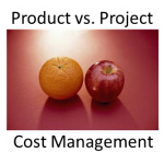 Project Cost Management vs. Product Cost Management